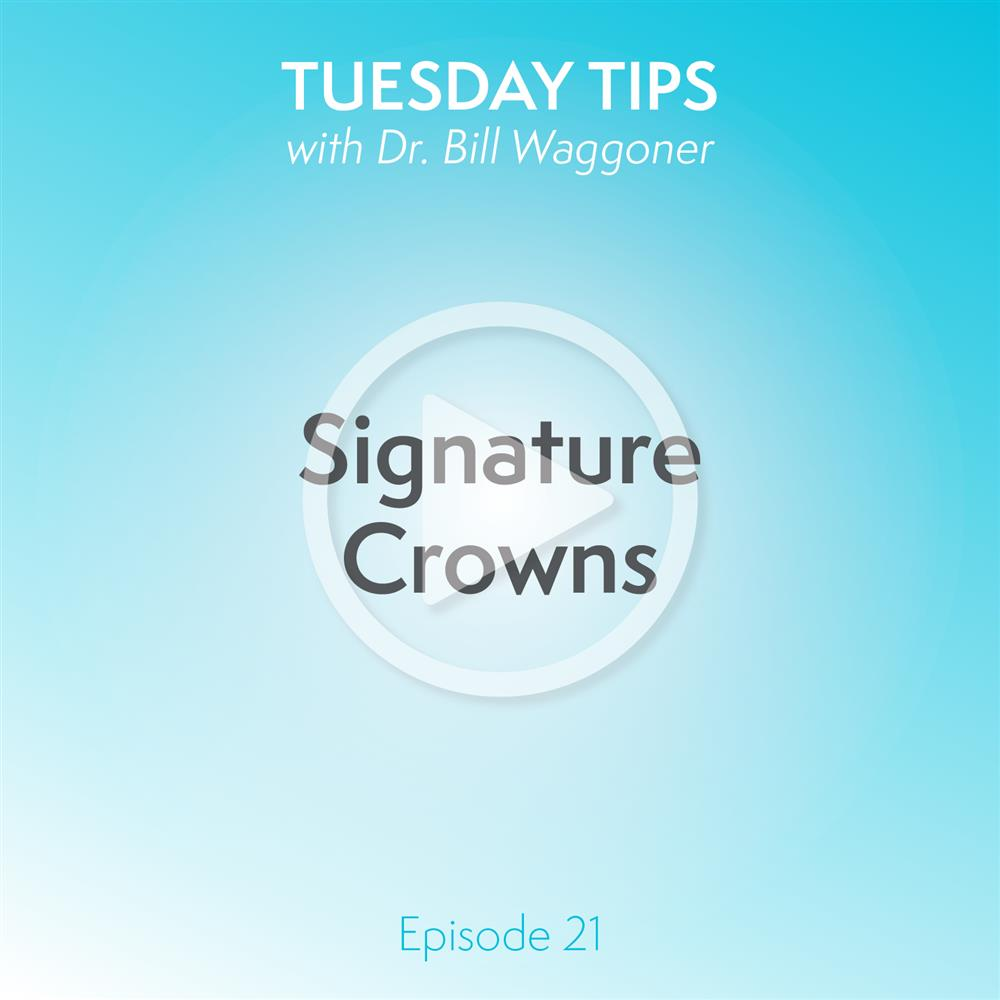 Signature Crowns