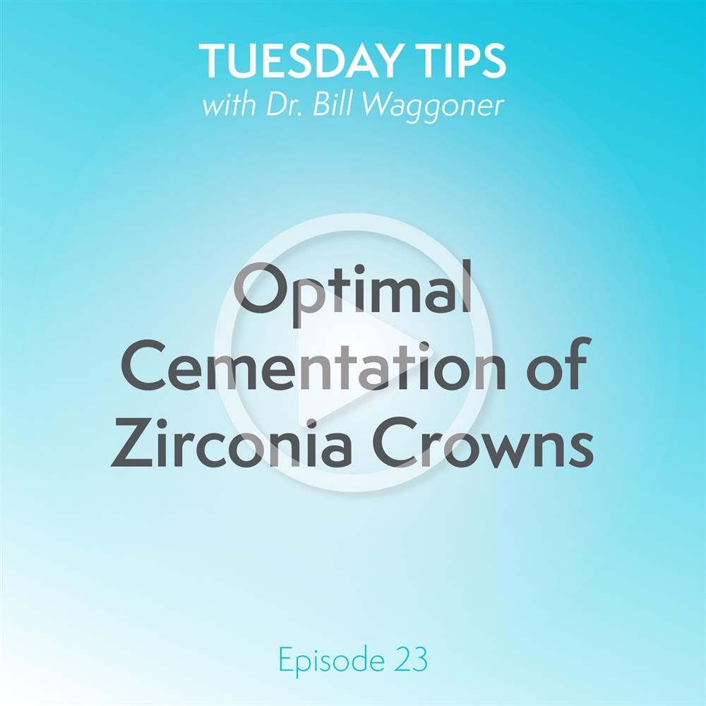 Optimal Cementation of Zirconia Crowns