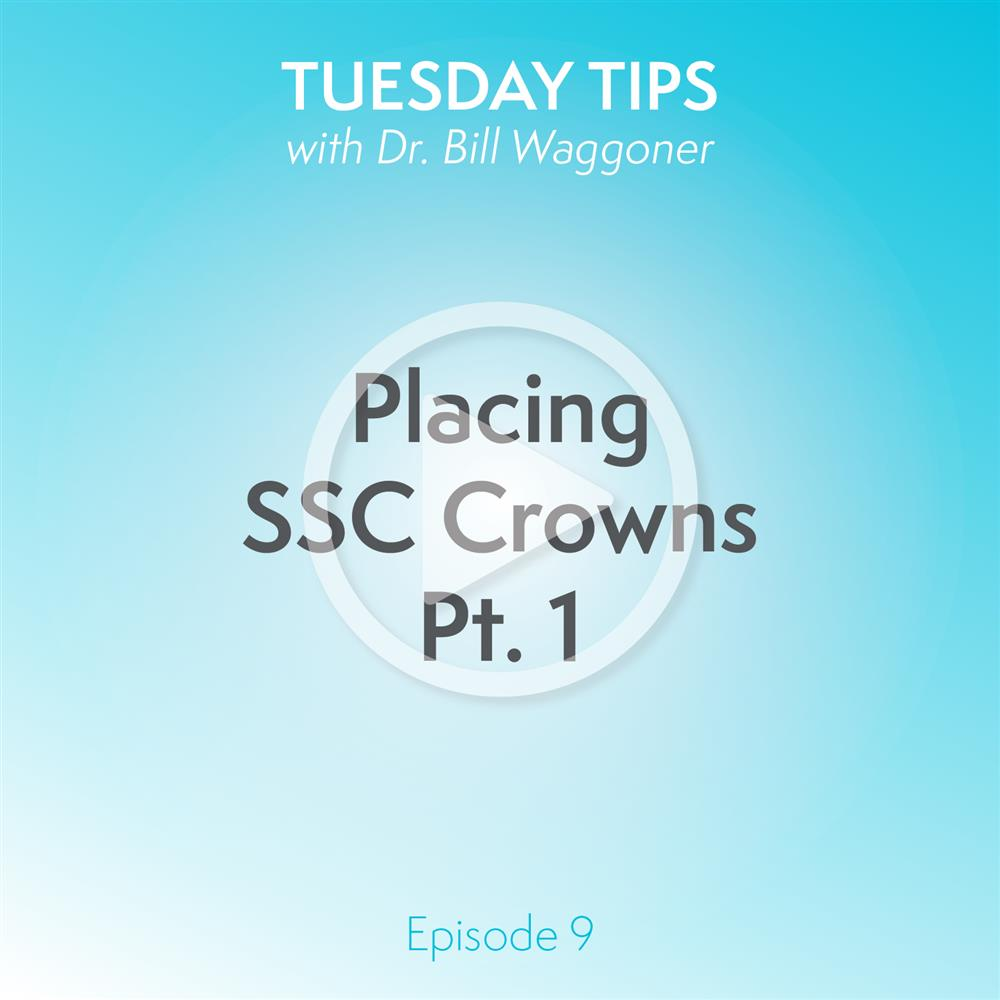 Placing SSC Crowns Part 1